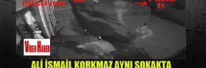Ali İsmail Korkmaz aynı sokakta 3 kez dövüldü