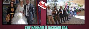 CHP Hakkari İl başkanı Baş, evlenen kızına takı taktırmadı