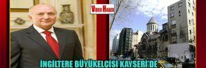 İngiltere Büyükelçisi Kayseri'de Ermeni kilisesi'ni ziyaret etti