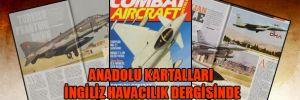 Anadolu Kartalları İngiliz havacılık dergisinde