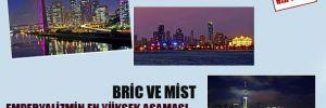 Bric ve Mist, Emperyalizmin en yüksek aşaması