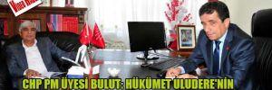 CHP PM üyesi Bulut: Hükümet Uludere'nin üzerini kapattı