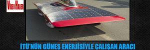 İTÜ'nün güneş enerjisiyle çalışan aracı 'ARIBA 6′ yola çıktı