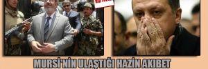 Mursi'nin ulaştığı hazin akıbet Recep'i de çok endişelendiriyor!
