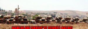 Namluları Suriye'ye çevrili halde!