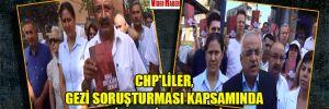 CHP'liler, Gezi soruşturması kapsamında Manisa'da ifade verdiler