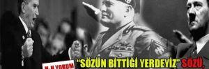 'Sözün bittiği yerdeyiz' sözü, diktatörleri alaşağı eder