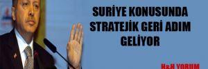 Suriye konusunda stratejik geri adım geliyor
