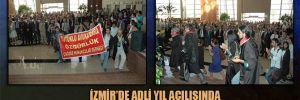 İzmir'de adli yıl açılışında ÇHD üyesi avukatlardan protesto