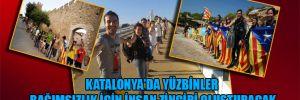 Katalonya'da yüzbinler bağımsızlık için insan zinciri oluşturacak