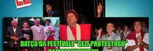 """Datça'da festivale """"Gezi Protestosu"""" damgasını vurdu"""