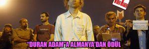 """""""Duran Adam""""a Almanya'dan ödül"""