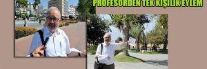 Profesörden tek kişilik eylem