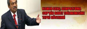 Kamer Genç CHP'nin sempozyuma davet edilmemesine tepki gösterdi