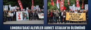 Londra'daki Aleviler Ahmet Atakan'ın ölümünü protesto etti