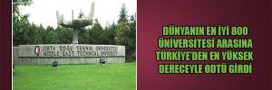 Dünyanın en iyi 800 üniversitesi arasına Türkiye'den en yüksek dereceyle ODTÜ girdi