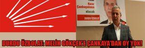 Durdu Özbolat: Melih Gökçek'e Çankaya'dan oy yok!