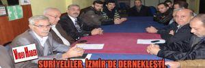 Suriyeliler, İzmir'de dernekleşti, bakın ne talep ettiler?!