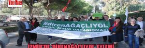 İzmir'de 'direnağaçlıyol' eylemi