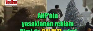 AKP'nin yasaklanan reklam filmi de çalıntı çıktı!