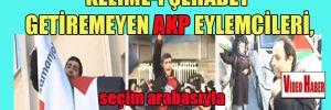 Kelime-i Şehadet getiremeyen AKP eylemcileri, seçim arabasıyla televizyon kapısına dayandı!