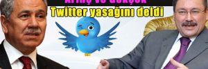 Arınç ve Gökçek Twitter yasağını deldi