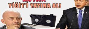 Alo Ferit Yiğit'i yayına al!