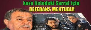 Muammer Güler'den kara listedeki Sarraf için referans mektubu!