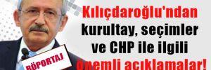 Kılıçdaroğlu'ndan kurultay, seçimler ve CHP ile ilgili önemli açıklamalar!