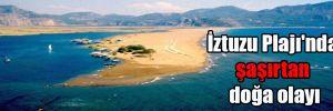 İztuzu Plajı'nda şaşırtan doğa olayı