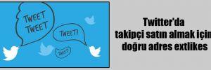 Twitter'da takipçi satın almak için doğru adres extlikes