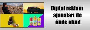 Dijital reklam ajansları ile önde olun!