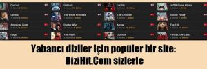 Yabancı diziler için popüler bir site: DiziHit.Com sizlerle