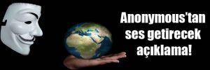 Anonymous'tan ses getirecek açıklama!