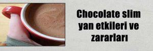 Chocolate slim yan etkileri ve zararları