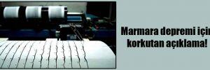 Marmara depremi için korkutan açıklama!
