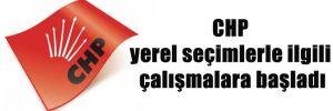 CHP yerel seçimlerle ilgili çalışmalara başladı