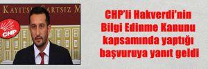 CHP'li Hakverdi'nin Bilgi Edinme Kanunu kapsamında yaptığı başvuruya yanıt geldi