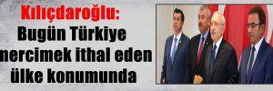 Kılıçdaroğlu: Bugün Türkiye mercimek ithal eden ülke konumunda