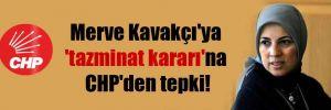Merve Kavakçı'ya 'tazminat kararı'na CHP'den tepki!