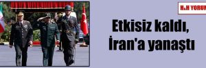 Etkisiz kaldı, İran'a yanaştı