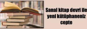 Sanal kitap devri ile yeni kütüphaneniz cepte