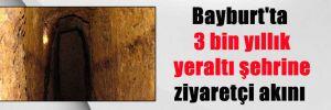 Bayburt'ta 3 bin yıllık yeraltı şehrine ziyaretçi akını