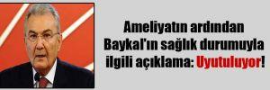 Ameliyatın ardından Baykal'ın sağlık durumuyla ilgili açıklama: Uyutuluyor!