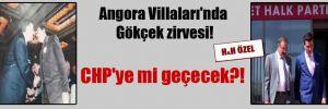 Angora Villaları'nda Gökçek zirvesi! CHP'ye mi geçecek?!