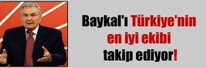 Baykal'ı Türkiye'nin en iyi ekibi takip ediyor!
