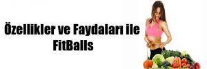 Özellikler ve Faydaları ile FitBalls