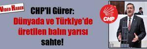 CHP'li Gürer: Dünyada ve Türkiye'de üretilen balın yarısı sahte!