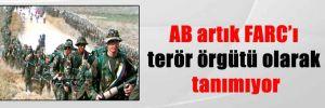 AB artık FARC'ı terör örgütü olarak tanımıyor