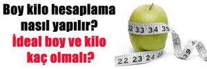 Boy kilo hesaplama nasıl yapılır? İdeal boy ve kilo kaç olmalı?